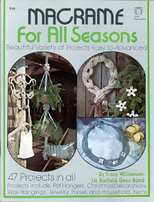 Macramé for All Seasons