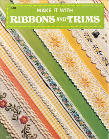 Make It With Ribbons and Trims