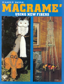 Easily Done Macramé Using New Fibers