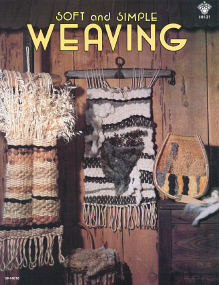 Soft and Simple Weaving