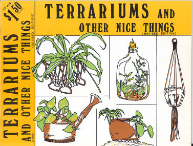 Terrariums and Other Nice Things