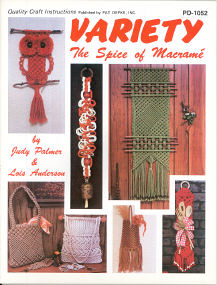 Variety The Spice of Macrame'