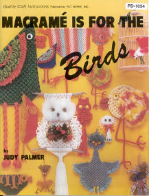 Macrame' Is For The Birds